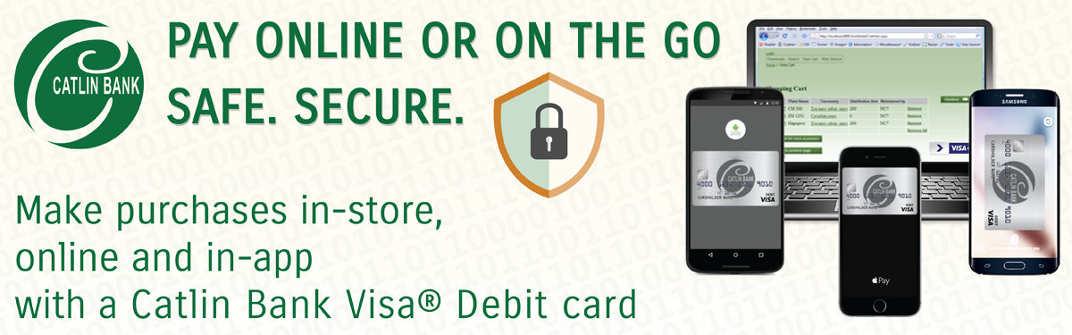 Mobile Payments - Now available for Catlin Bank Visa Debit cards.